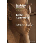 Book cover for Coffin Commerce: How a Funerary Materiality Formed Ancient Egypt