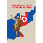 Book cover for Language and Truth in North Korea