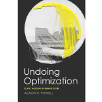 book cover for Undoing Optimization: Civic Action in Smart Cities
