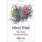 book cover for Mind Thief: The Story of Alzheimer's