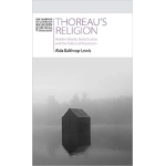 book cover of Thoreau's Religion: Walden Woods, Social Justice, and the Politics of…