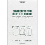 Book cover for Environmental Guilt and Shame: Signals of Individual and Collective Responsibility and the Need for Ritual Responses