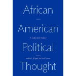 book cover - African American Political Thought: A Collected History